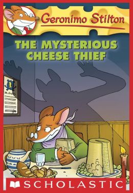 The Mysterious Cheese Thief (Geronimo Stilton Series #31)