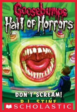 Goosebumps: Hall of Horrors #5: Don't Scream!