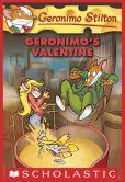 Geronimo Stilton - Geronimo's Valentine (Geronimo Stilton Series #36)