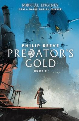 Predator's Gold (The Hungry City Chronicles Series #2)