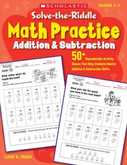 Solve-the-Riddle Math Practice: Addition & Subtraction: 50+ Reproducible Activity Sheets That Help Students Master Addition & Subtraction Skills (PagePerfect NOOK Book)