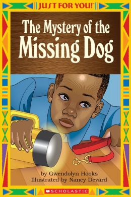 Just For You!: The Mystery of the Missing Dog (PagePerfect NOOK Book)