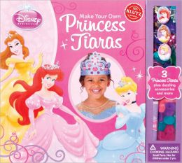 Klutz Make Your Own Princess Tiaras