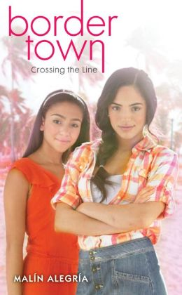 Crossing the Line (Border Town Series #1)