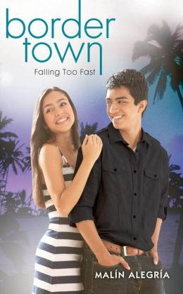 Falling Too Fast (Border Town Series #3)