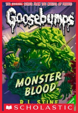 Monster Blood (Classic Goosebumps Series #3)