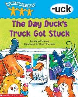 Word Family Tales: The Day Duck's Truck Got Stuck (-uck) (PagePerfect NOOK Book)