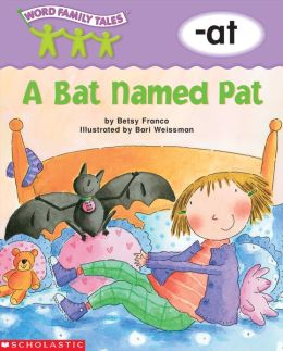 Word Family Tales: A Bat Named Pat (-at) (PagePerfect NOOK Book)