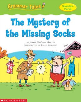 Grammar Tales: The Mystery of the Missing Socks (PagePerfect NOOK Book)
