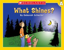 Little Leveled Readers: What Shines? (Level A): Just the Right Level to Help Young Readers Soar! (PagePerfect NOOK Book)