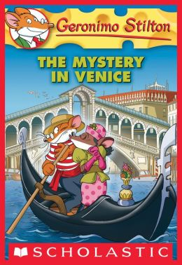 The Mystery in Venice (Geronimo Stilton Series #48)