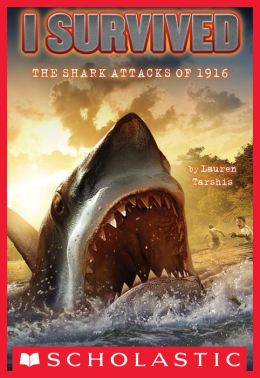 I Survived the Shark Attacks of 1916 (I Survived Series #2)