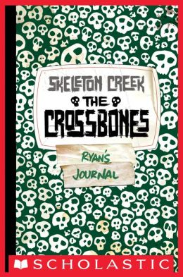The Crossbones (Skeleton Creek Series #3)