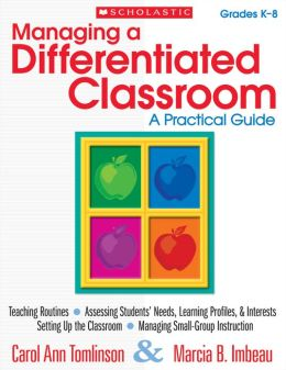 Managing a Differentiated Classroom: A Practical Guide (PagePerfect NOOK Book)