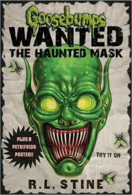 Goosebumps Wanted: The Haunted Mask