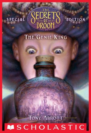 The Genie King (The Secrets of Droon: Special Edition #7)