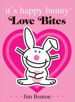 Love Bites, Special Edition (It's Happy Bunny Series)