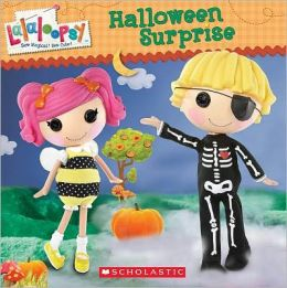 Halloween Surprise (Lalaloopsy Series)