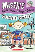Class Pets (Missy's Super Duper Royal Deluxe Series #2)