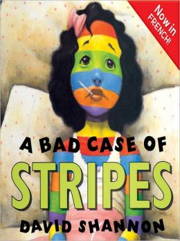 A Bad Case of Stripes: Now in French