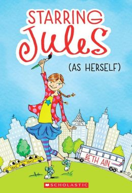 Starring Jules (As Herself) (Starring Jules Series #1)