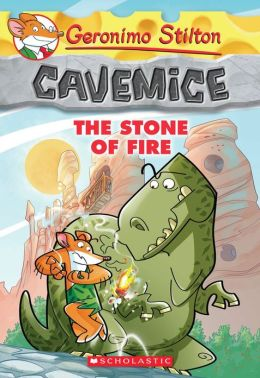 The Stone of Fire (Geronimo Stilton: Cavemice Series #1)