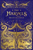 Book Cover Image. Title: The Marvels, Author: Brian Selznick