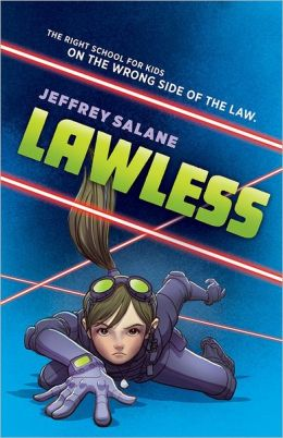 Lawless by Jeffrey Salane | 9780545450294 | Hardcover ...