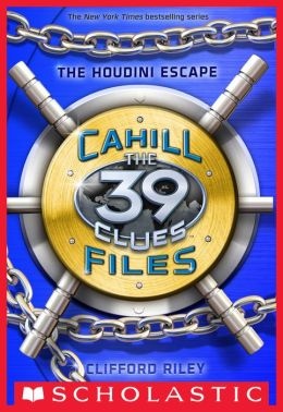 The Houdini Escape (The 39 Clues: The Cahill Files #4)