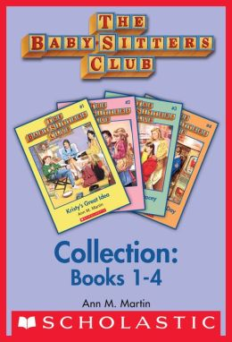 Babysitter s Club Collection     Books       1      4     by Ann M Martin
