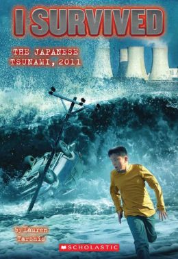 I Survived the Japanese Tsunami, 2011 (I Survived Series #8)