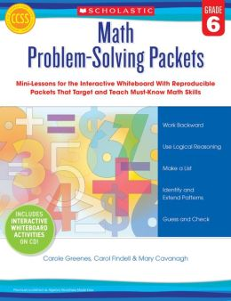 Math Problem-Solving Packets: Grade 6: Mini-Lessons for the Interactive Whiteboard With Reproducible Packets That Target and Teach Must-Know Math Skills