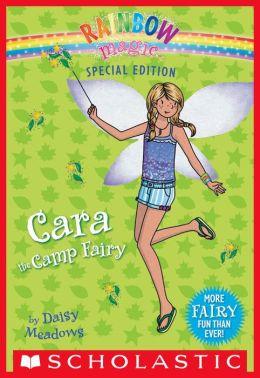 Rainbow Magic Special Edition: Cara the Camp Fairy