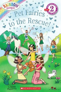 Pet Fairies to the Rescue! (Rainbow Magic: Pet Fairies Series)