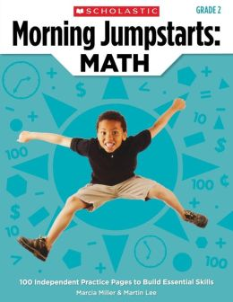 Morning Jumpstarts: Math: Grade 2: 100 Independent Practice Pages to Build Essential Skills