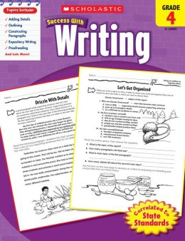 Scholastic Success With Writing: Grade 4 (PagePerfect NOOK Book)