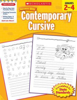 Scholastic Success With Contemporary Cursive: Grades 2-4 (PagePerfect NOOK Book)