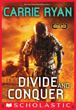 Divide and Conquer (Infinity Ring Series #2)