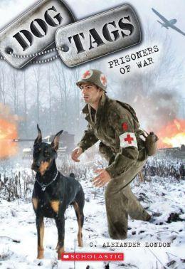 Prisoners of War (Dog Tags Series #3)