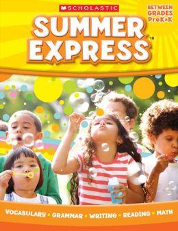 Summer Express Between PreK and Kindergarten (PagePerfect NOOK Book)