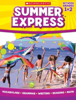 Summer Express Between First and Second Grade (PagePerfect NOOK Book)
