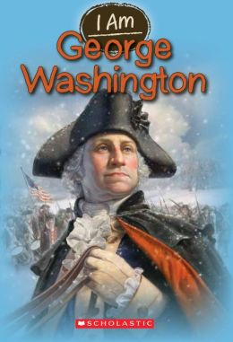 George Washington (I Am Series #5)
