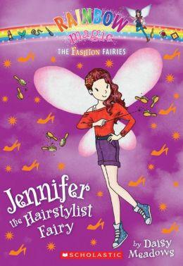 Jennifer the Hairstylist Fairy (Rainbow Magic: Fashion Fairies Series #5)