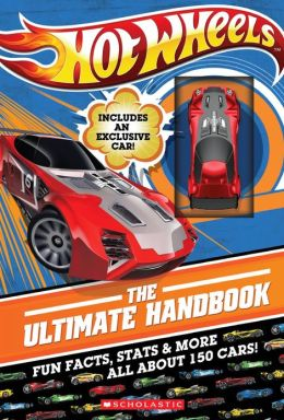 Hot Wheels: The Ultimate Handbook