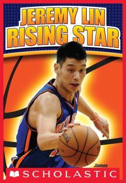Jeremy Lin: Rising Star