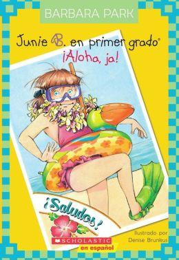 Junie B. En primer gado: Aloha, Ja!: (Junie B., First Grader: Aloha-ha-ha!)