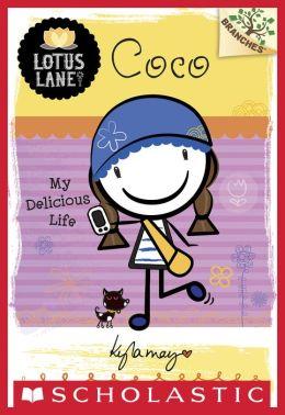 Lotus Lane #2: Coco: My Delicious Life (A Branches Book)