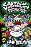 Book Cover Image. Title: Captain Underpants and the Tyrannical Retaliation of the Turbo Toilet 2000 (Captain Underpants Series #11), Author: Dav Pilkey