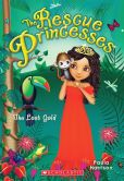 The Lost Gold (Rescue Princesses Series #7)