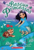 The Shimmering Stone (Rescue Princesses Series #8)